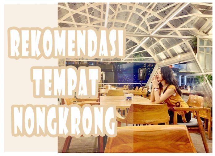 10 Rekomendasi Tempat Nongkrong Di Bandung