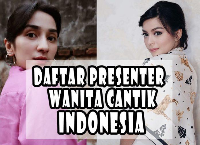 Daftar Presenter Wanita Cantik Indonesia