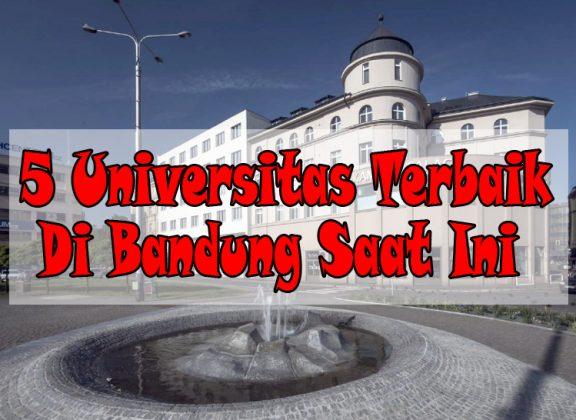 5 Universitas Terbaik Di Bandung Saat Ini - PortalKuningan.Com