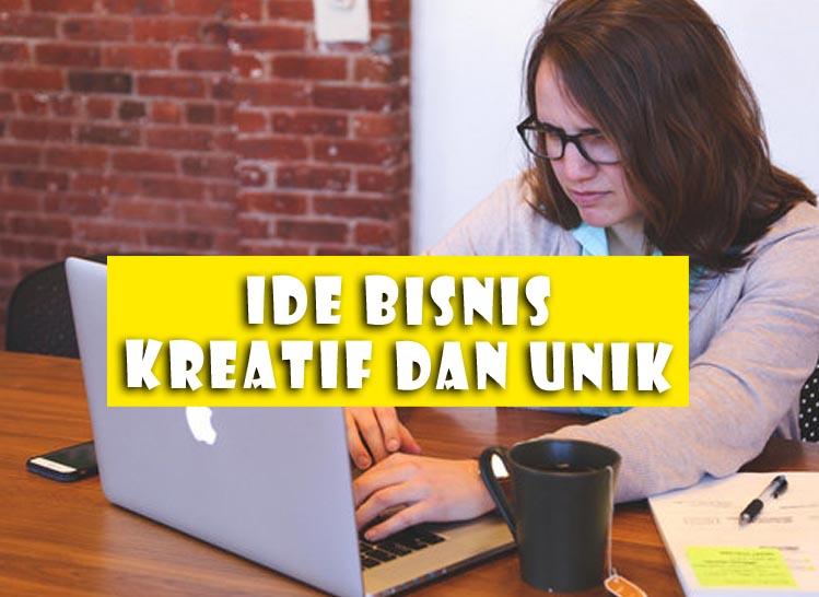 Ide Bisnis Kreatif dan Unik