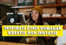 Contoh Ide Peluang Inspirasi Bisnis Unik Usaha Rumahan Kreatif Dan Inovatif Yang Menjanjikan Di Indonesia