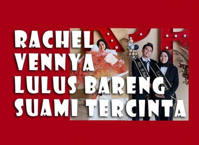 Rachel Vennya Kuliah Sedang Hamil Lulus Kuliah Bareng Suami Tahun Ini