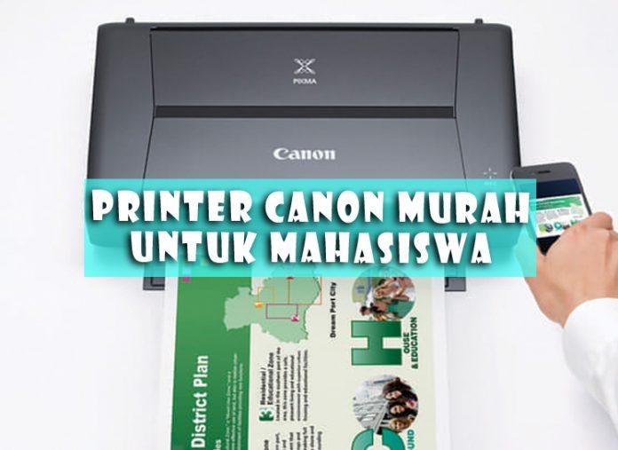 Rekomendasi Printer Canon All In One Murah Untuk Mahasiswa 2019